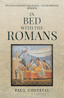 In Bed with the Romans (In Bed with the ...) Cover Image