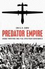 Predator Empire: Drone Warfare and Full Spectrum Dominance (Posthumanities) Cover Image