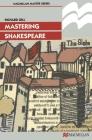 Mastering Shakespeare (MacMillan Master) Cover Image