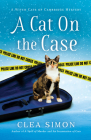 A Cat on the Case: A Witch Cats of Cambridge Mystery Cover Image