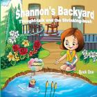 Shannon's Backyard Thought-talk and the Shrinking-bush Book One Cover Image