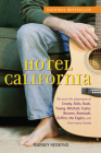 Hotel California: The True-Life Adventures of Crosby, Stills, Nash, Young, Mitchell, Taylor, Browne, Ronstadt, Geffen, the Eagles, and T Cover Image