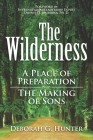 The Wilderness: A Place of Preparation Cover Image