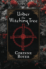 Under the Witching Tree: A Folk Grimoire of Tree Lore and Practicum Cover Image