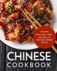 Chinese Cookbook: Discover Stir Fries, Soups and More with Delicious Chinese Recipes (2nd Edition) Cover Image