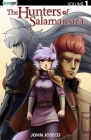 The Hunters Of Salamanstra Vol. 1 Cover Image