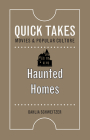 Haunted Homes (Quick Takes: Movies and Popular Culture) Cover Image
