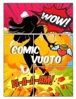 Comic vuoto: scrivere storie creare i tuoi fumetti con una varietà di modelli per bambini e adulti di tutte le età Cover Image