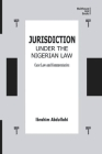 Jurisdiction Under Nigerian Law: Case Law and Commentaries Cover Image
