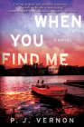 When You Find Me: A Novel Cover Image
