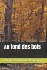 Au fond des bois - annoté Cover Image