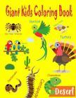 Giant Kids Coloring Book: Jumbo Animal with Name Kids Coloring Book Size 8.5*11 Inch. for Kids 2-4, 4-8 Cover Image