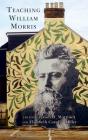 Teaching William Morris Cover Image