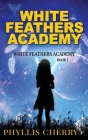 White Feathers Academy Cover Image