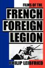 The Films of the French Foreign Legion Cover Image