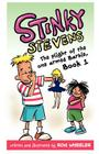 Stinky Stevens: The Plight of the One-Armed Barbie, Book 1 Cover Image