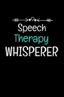 Speech Therapy Whisperer: Funny Speech Therapist Gift Idea For Any Occasion Cover Image