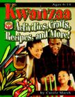 Kwanzaa: Activities, Crafts, Recipes, and More! (New Holiday Celebration) Cover Image