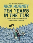 Ten Years in the Tub: A Decade Soaking in Great Books Cover Image