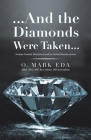 ...And the Diamonds Were Taken...: Female Genital Mutilation and Its Global Ramifications Cover Image