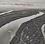 Mississippi River: Headwaters and Heartland to Delta and Gulf Cover Image