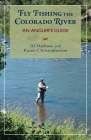 Fly Fishing the Colorado River: An Angler's Guide (Pruett) Cover Image