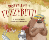 Don't Call Me Fuzzybutt! Cover Image