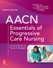 Aacn Essentials of Progressive Care Nursing, Fourth Edition Cover Image