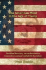 The American Mind in the Age of Trump Cover Image
