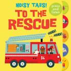 Noisy Tabs!: To the Rescue Cover Image