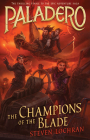 The Champions of the Blade (Paladero #4) Cover Image