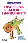 Disciplina con amor tu temperamento Cover Image