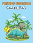 Farting Dinosaur Coloring Book: A Big Book of Farting Dino Coloring Pages for Kids - Great Gift for Boys & Girls. Cover Image