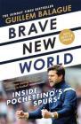 Brave New World: Inside Pochettino's Spurs Cover Image