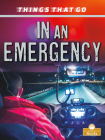 In an Emergency (Things That Go) Cover Image