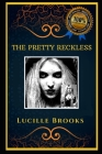 The Pretty Reckless: An American Rock Band, the Original Anti-Anxiety Adult Coloring Book Cover Image