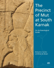 The Precinct of Mut at South Karnak: An Archaeological Guide Cover Image