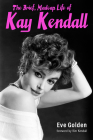 The Brief, Madcap Life of Kay Kendall Cover Image