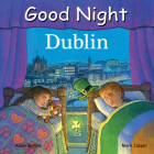 Good Night Dublin (Good Night Our World) Cover Image