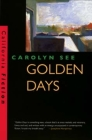 Golden Days (California Fiction) Cover Image