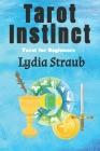 Tarot Instinct: A beginner's guide to the Tarot Cover Image