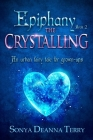 Epiphany - THE CRYSTALLING: An urban fairy tale Cover Image