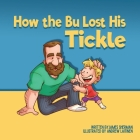 How the Bu Lost His Tickle Cover Image