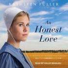 An Honest Love Lib/E Cover Image