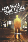 Hard-Boiled Crime Fiction and the Decline of Moral Authority Cover Image