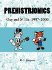 Prehistrionics: Ozy and Millie, 1997-2000 Cover Image