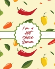 I'm A Hot Sauce Somm: Condiments - Seasoning - Scoville Rating - Spicy - Sommelier Cover Image