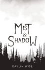 Mist and Shadow Cover Image