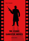 100 Iconic Gangster Movies Cover Image
