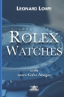 Rolex Watches: From the Rolex Submariner to the Rolex Daytona Cover Image